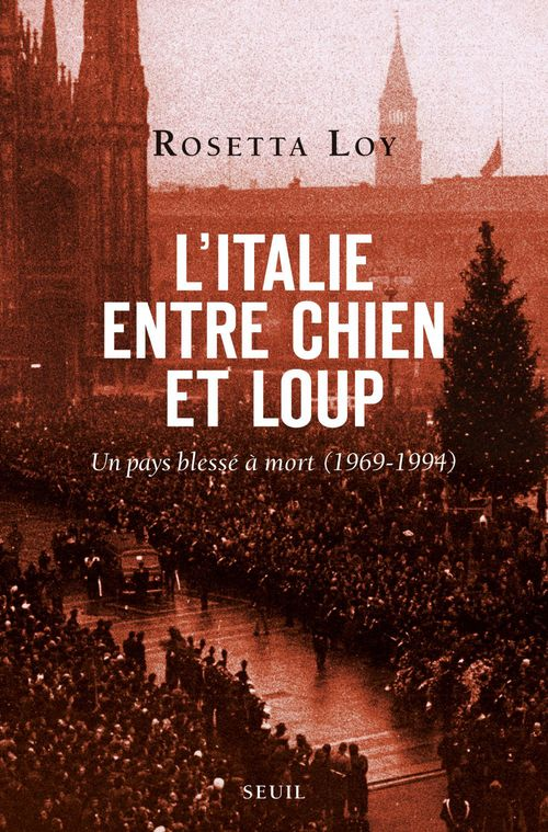 Rosetta Loy L'Italie entre chien et loup