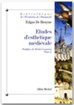 Etudes d'esthétique médiévale tome 2