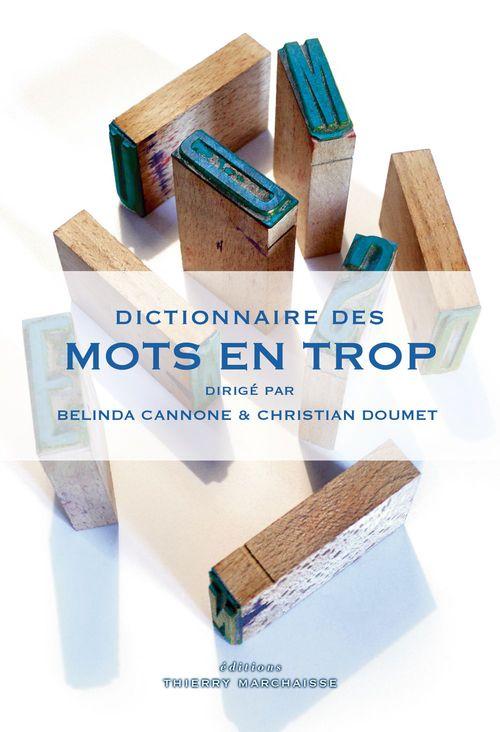 Belinda CANNONE Dictionnaire des mots en trop