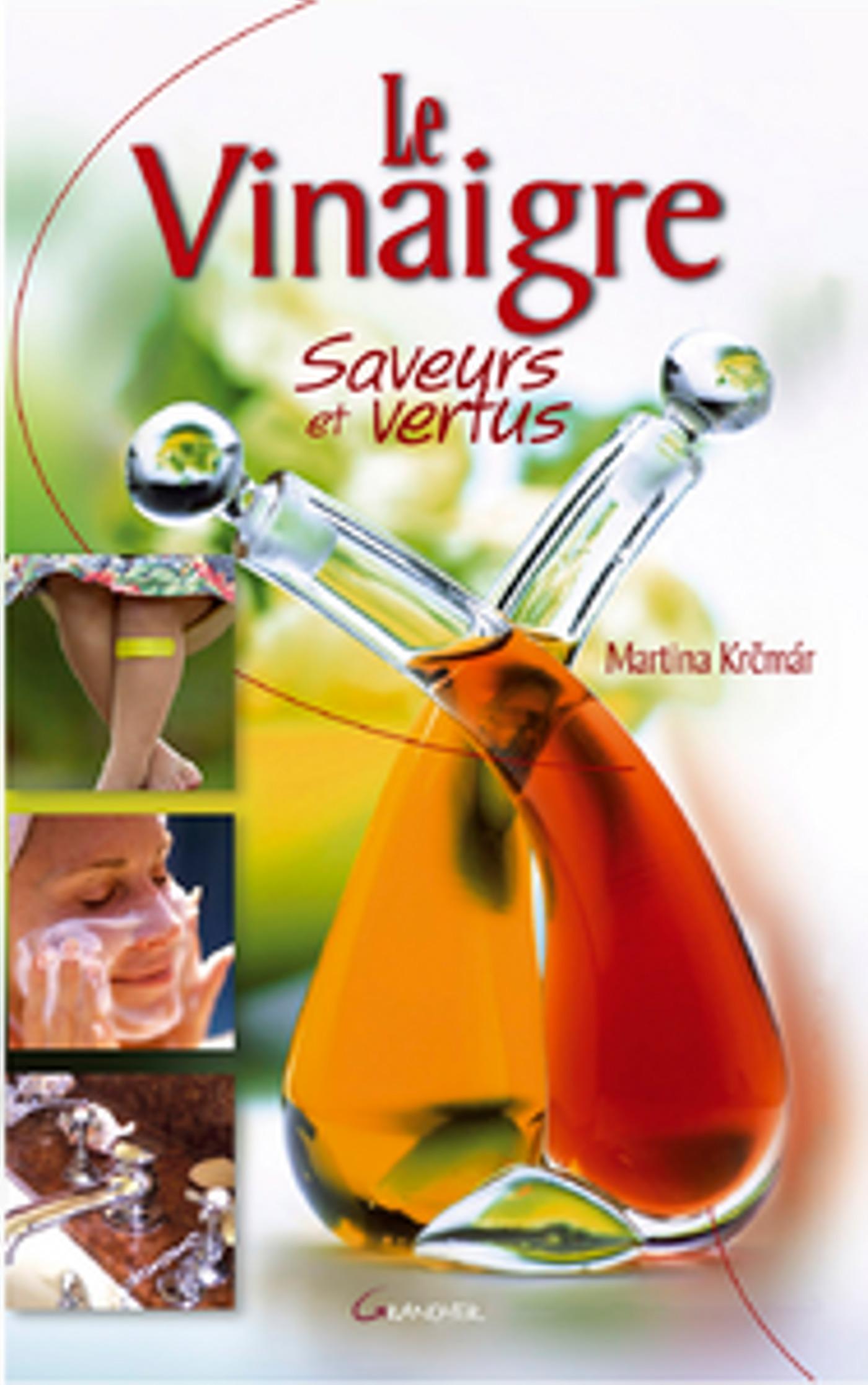 Martina Krcmar Le Vinaigre - Saveurs et Vertus
