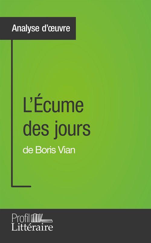 Tina Van Roeyen L'Écume des jours de Boris Vian (Analyse approfondie)