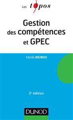 Cécile Dejoux Gestion des compétences et GPEC - 2ème édition