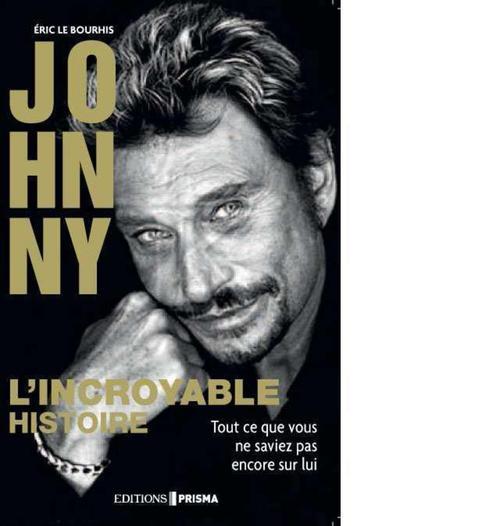 Johnny, l'incroyable histoire