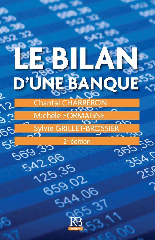 Michele Formagne Chantal Charreron Le bilan d'une banque - 2ème édition
