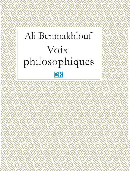 Ali Benmakhlouf Voix philosophiques