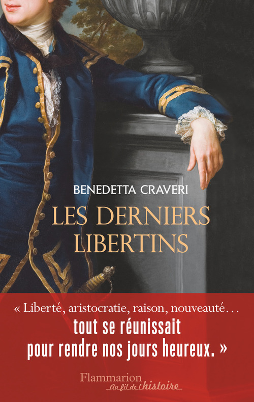 Benedetta Craveri Les Derniers Libertins