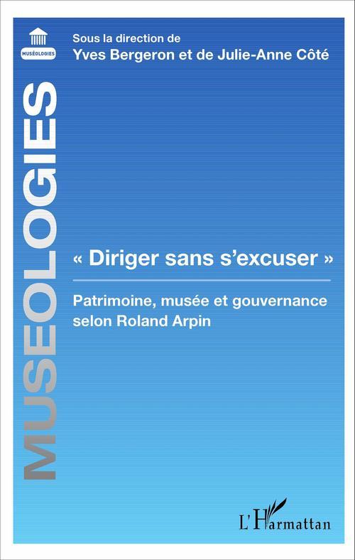 "Yves Bergeron ""Diriger sans s'excuser"""