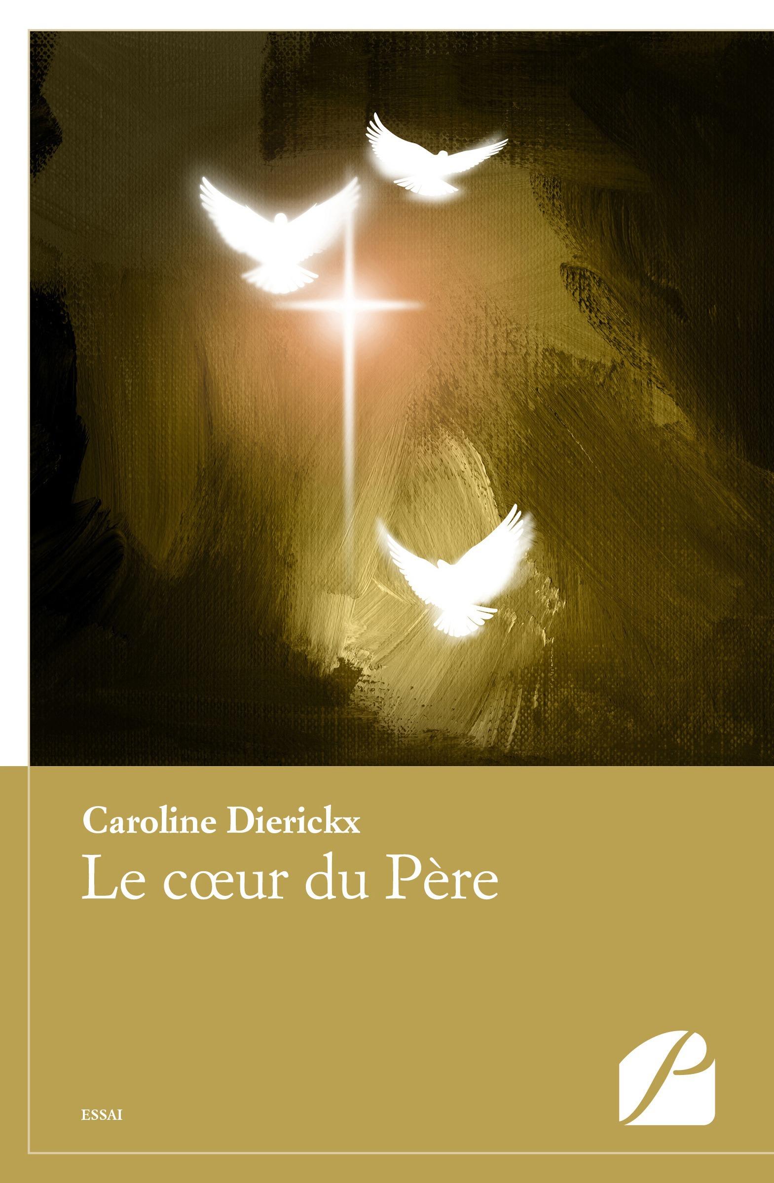 Caroline Dierickx Le coeur du Père