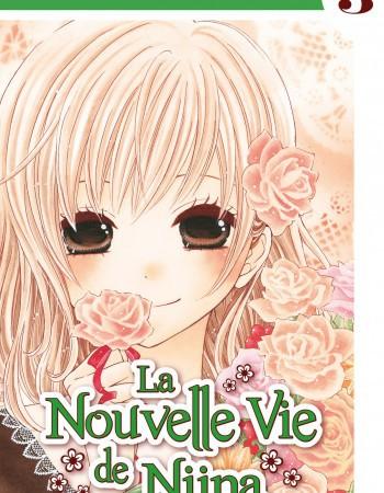 Koyomi Minamori La Nouvelle Vie de Niina - Tome 3 - La Nouvelle Vie de Niina T03