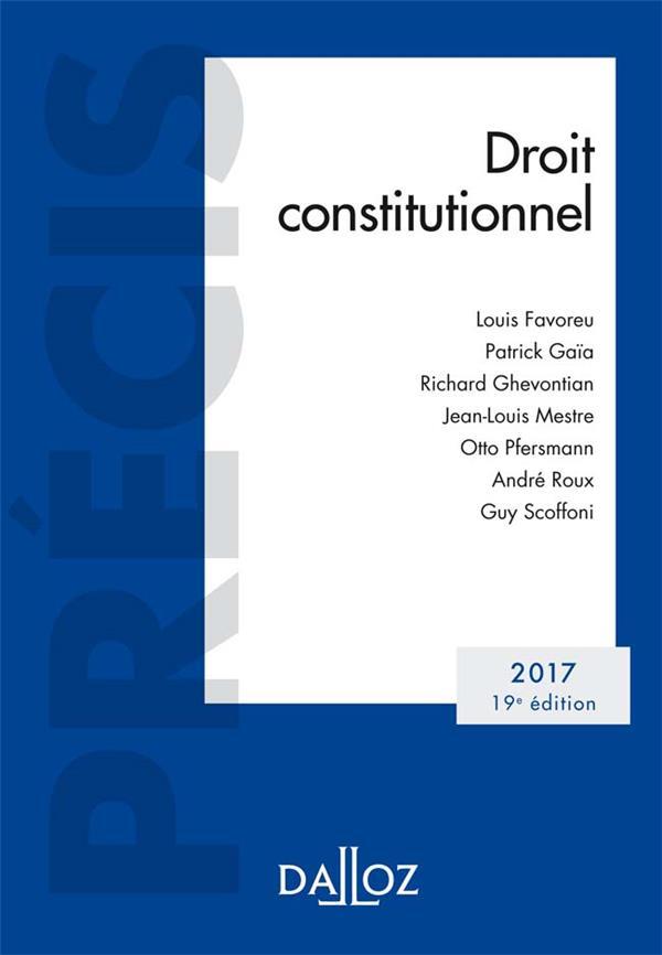 Droit constitutionnel. Édition 2017