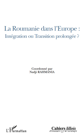 Nadji Rahmania La Roumanie dans l'Europe : intégration ou transition prolongée ?