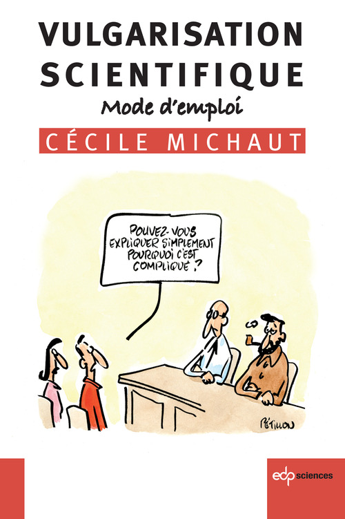Cécile Michaut Vulgarisation scientifique - Mode d'emploi