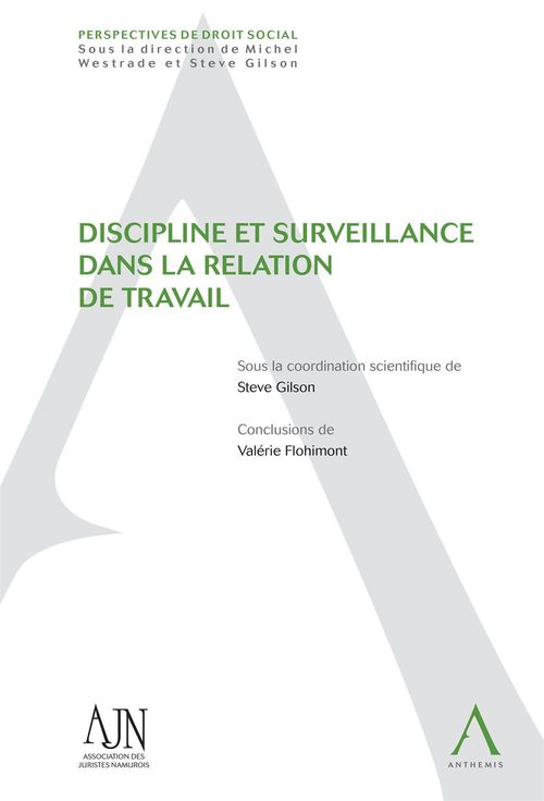 Collectif Discipline et surveillance dans la relation de travail (Droit belge)