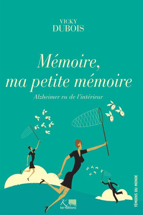 Vicky Dubois Mémoire, ma petite mémoire