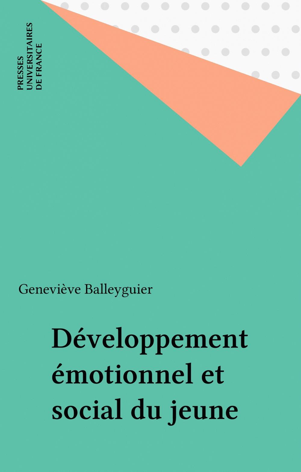 Geneviève Balleyguier Développement émotionnel et social du jeune