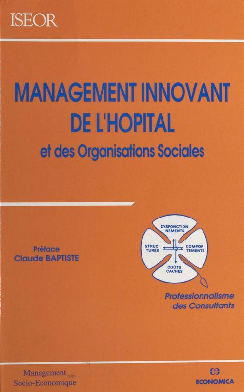 Management innovant de l'hôpital et des organisations sociales