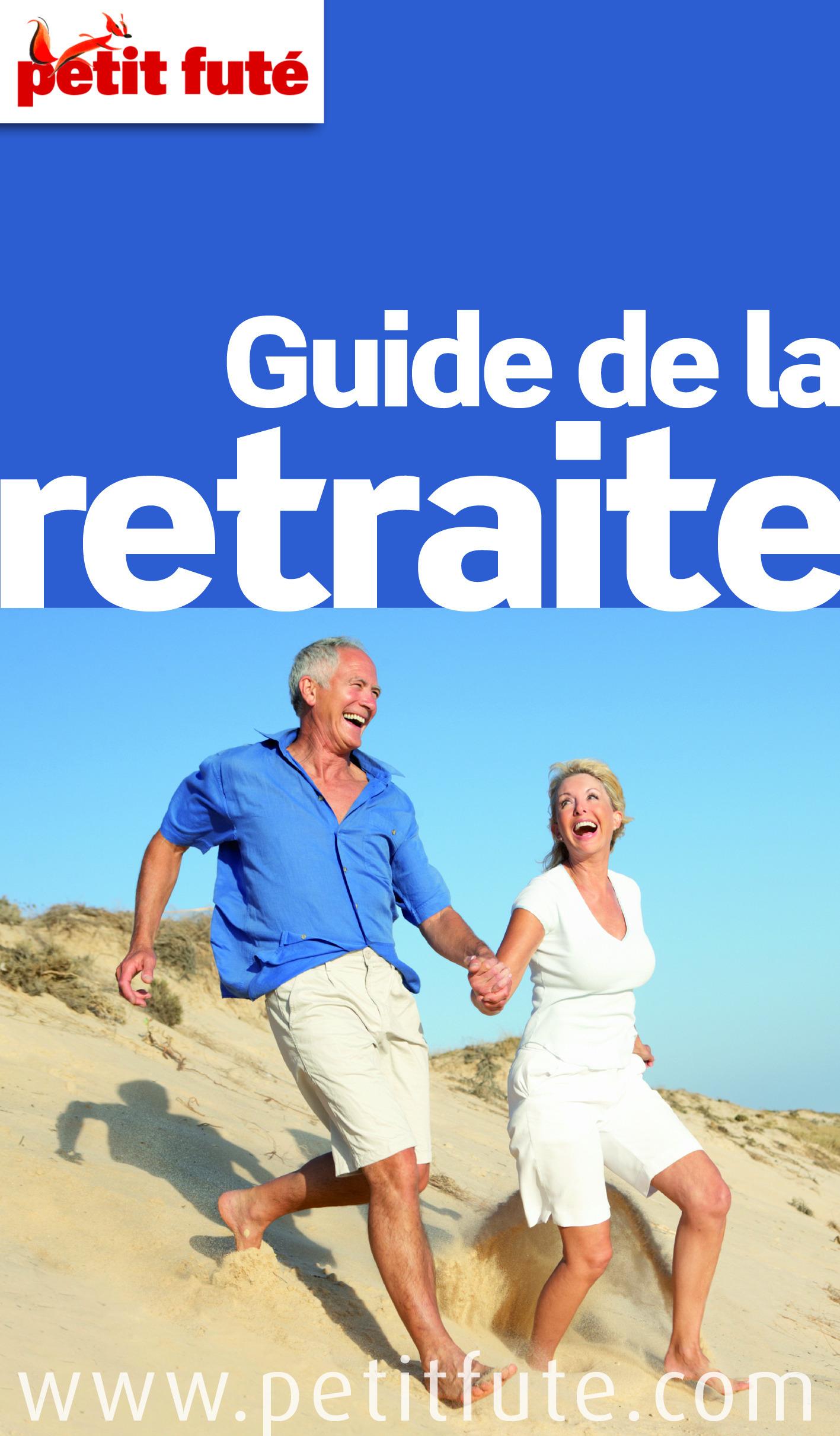 Collectif Petit Fute Guide de la retraite (édition 2013)