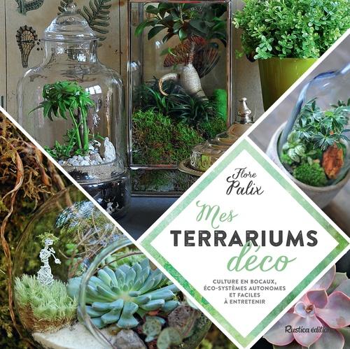 Flore Palix Mes terrariums déco