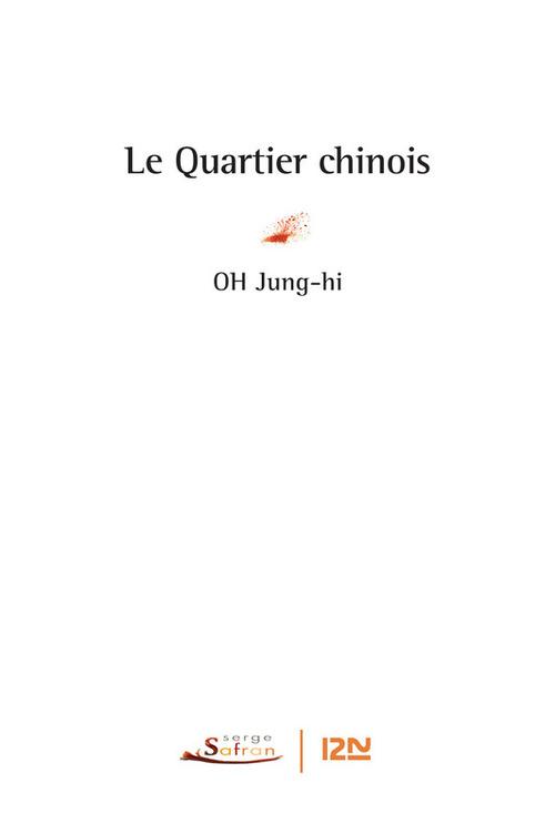 Oh JUNG-HI Le quartier chinois