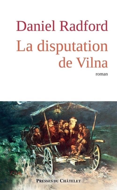 Daniel Radford La disputation de Vilna