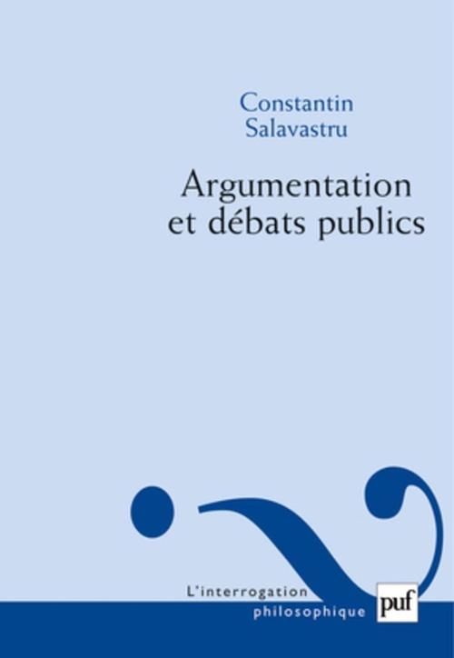 Constantin Salavastru Argumentation et débats publics