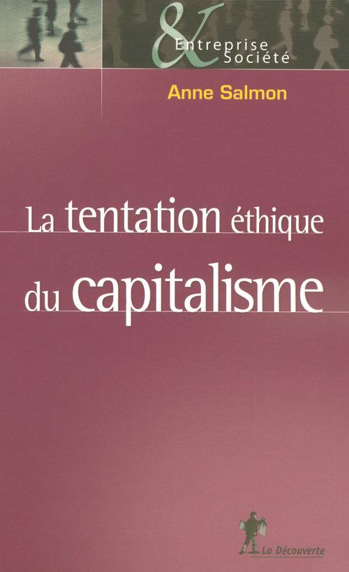 Anne SALMON La tentation éthique du capitalisme