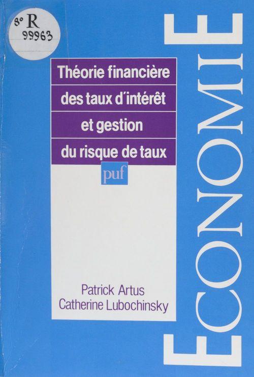 Théorie financière des taux d'intérêt et gestion du risque de taux