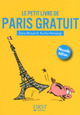 Paris gratuit (3e �dition)