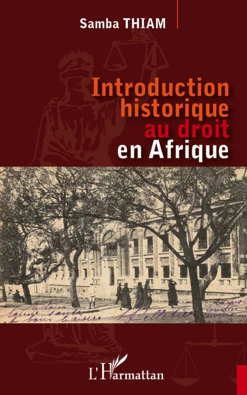 Samba Thiam Introduction historique au droit en Afrique