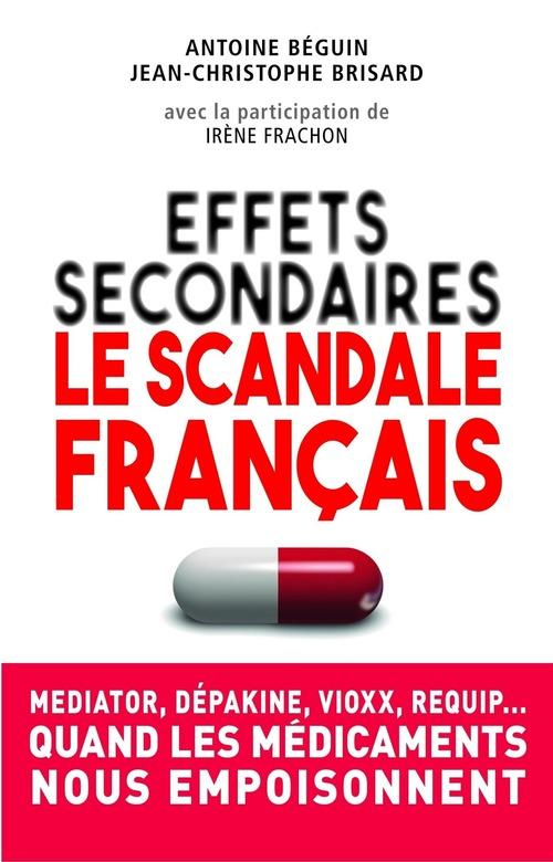 Jean-Christophe BRISARD Effets secondaires : le scandale français