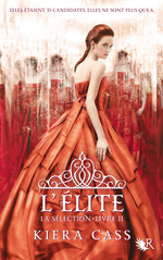 La S�lection Tome 2 - L'Elite