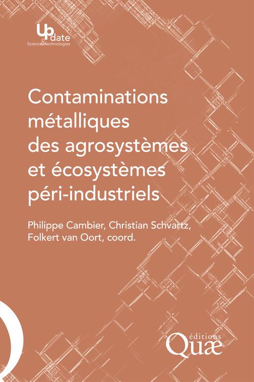 Philippe Cambier Contaminations métalliques des agrosystèmes et écosystèmes péri-industriels