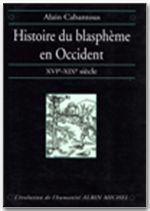 Histoire du blasphème en Occident