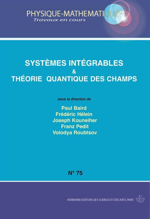Systemes integrables et theorie des quantique des champs
