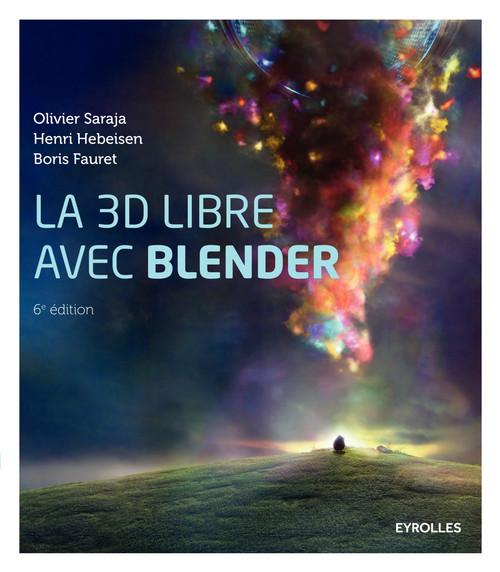 La 3D libre avec Blender (6e édition)