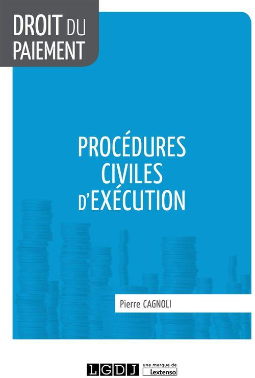 Pierre Cagnoli Procédures civiles d'exécution