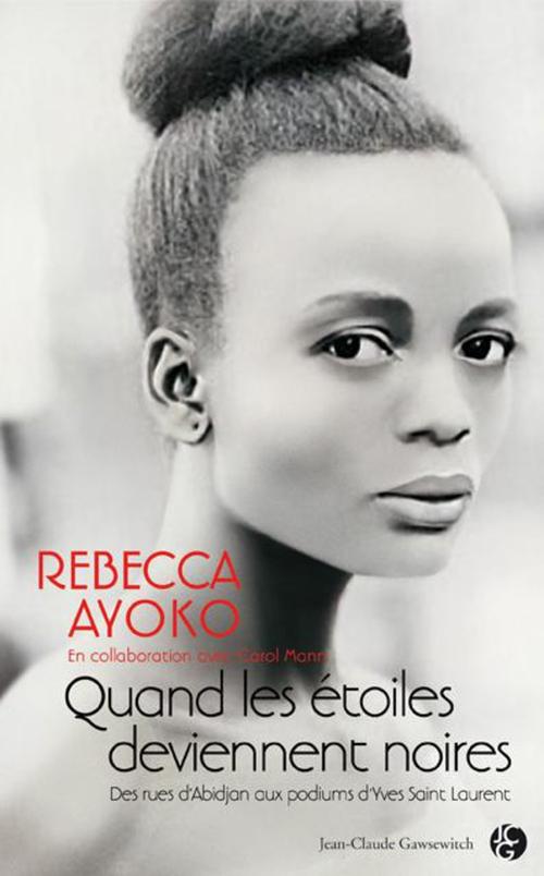 Rebecca AYOKO Quand les étoiles deviennent noires