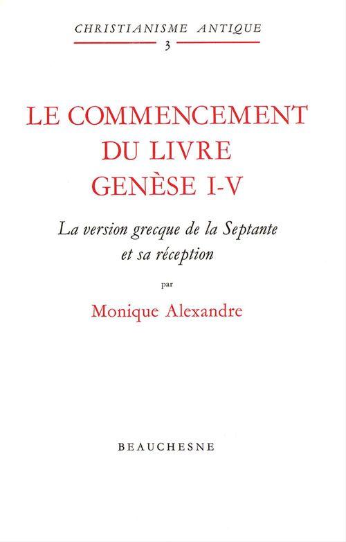 Le Commencement Du Livre Genese 1-5 Texte Grec Avec Traduction
