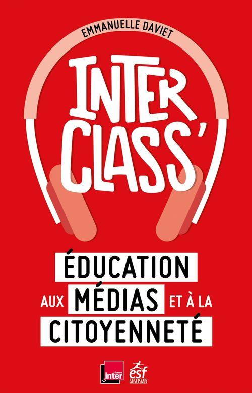 Interclass', éducation aux médias et à la citoyenneté