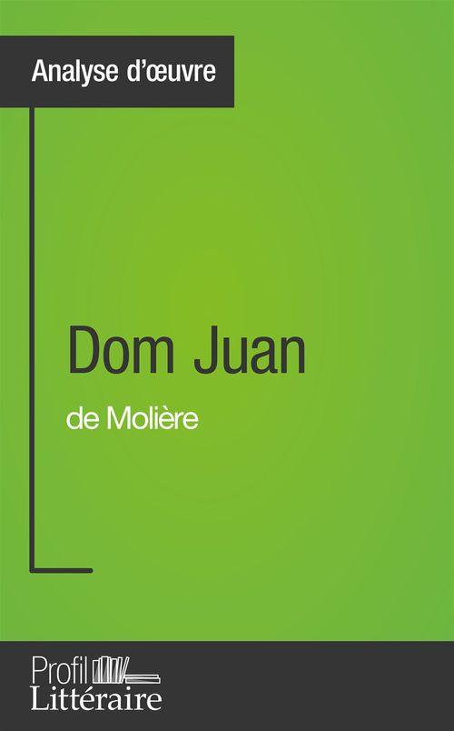 Dom Juan de Molière (Analyse approfondie)