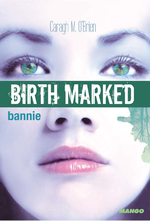 Birth marked t.2 ; bannie