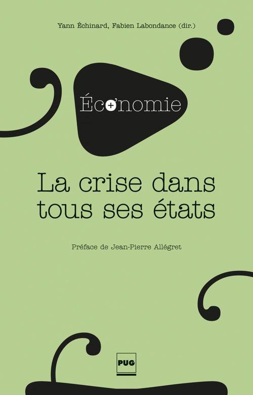 Yann Echinard La Crise dans tous ses états