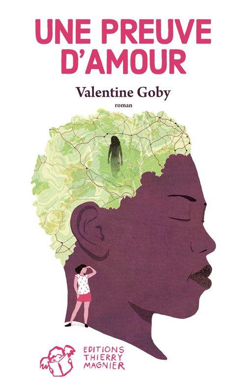 Valentine Goby Une preuve d'amour