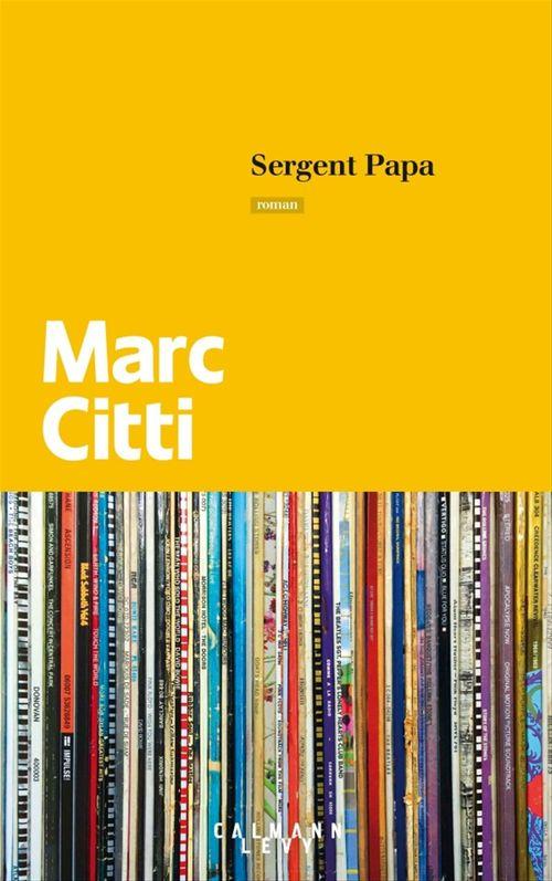 Marc Citti Sergent papa