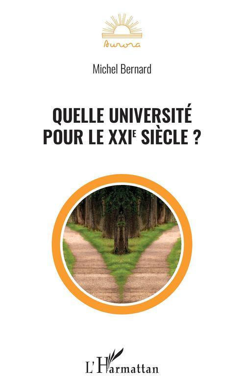 Quelle université pour le XXIe siècle ?