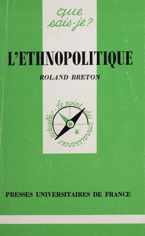 Roland Breton L'Ethnopolitique