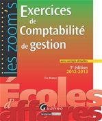 Exercices de comptabilité de gestion avec corrigés détaillés 2012-2013 (3e édition)