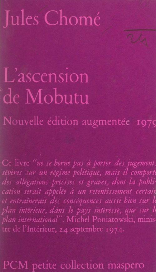 Jules Chomé L'Ascension de Mobutu