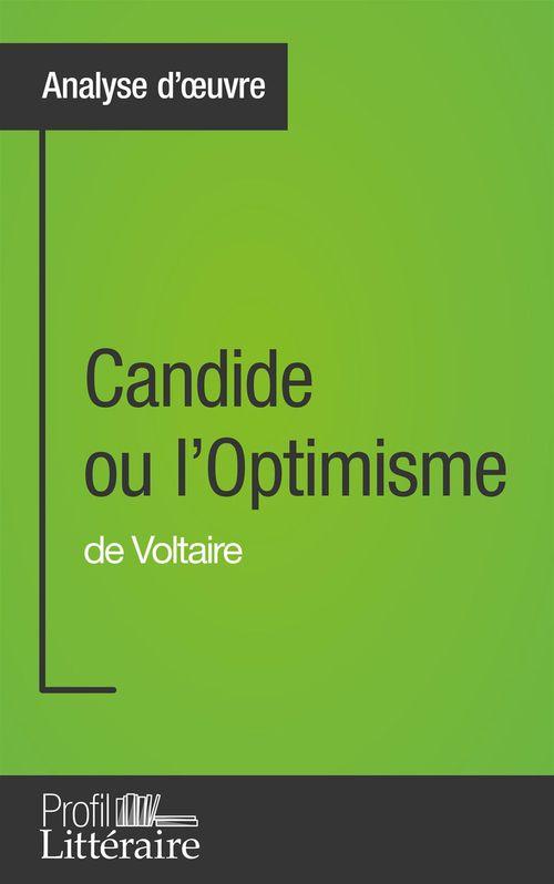 Alix Defays Candide ou l'Optimisme de Voltaire (Analyse approfondie)