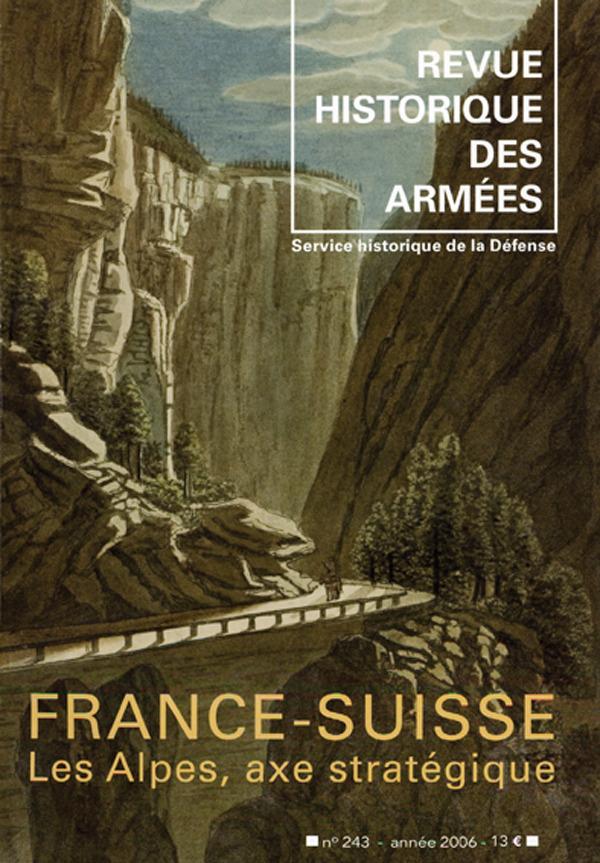 Service historique de la Défense 243 | 2006 - France-Suisse - RHA